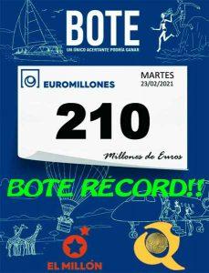 Bote récord histórico de Euromillones, 23 de febrero 2021 bote de 210 millones de euros,