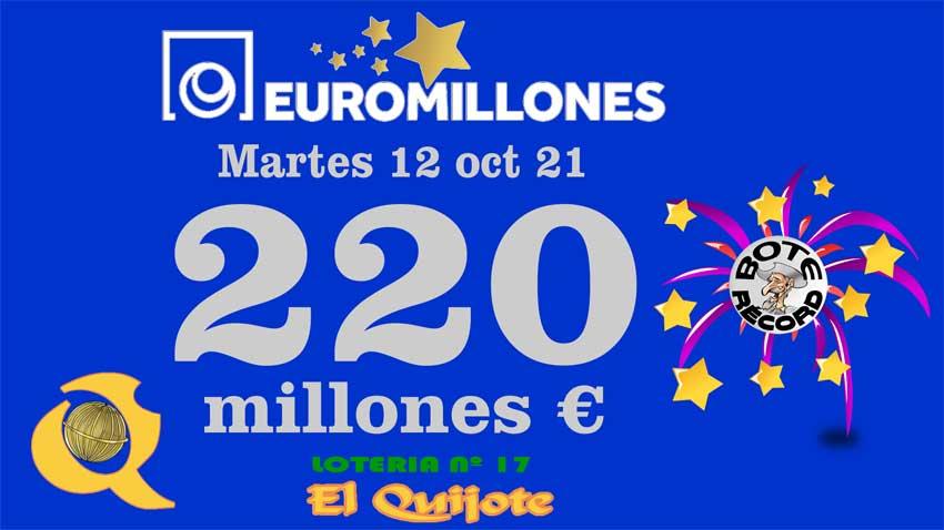 bote récord euromillones 220 millones 12oct21 loteriasyapuestas El Quijote